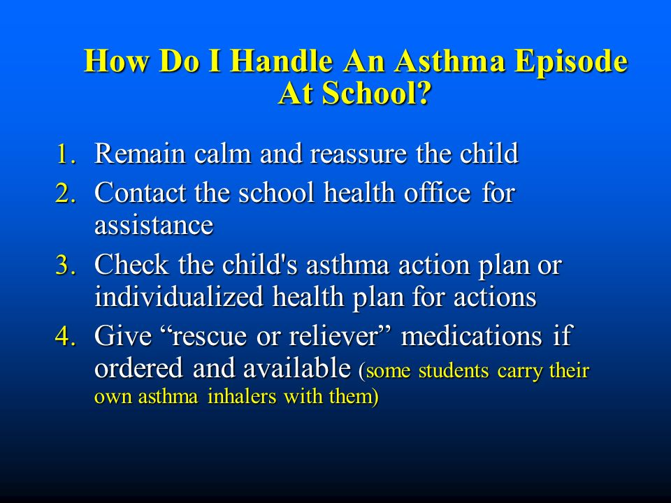 How Do I Handle An Asthma Episode At School