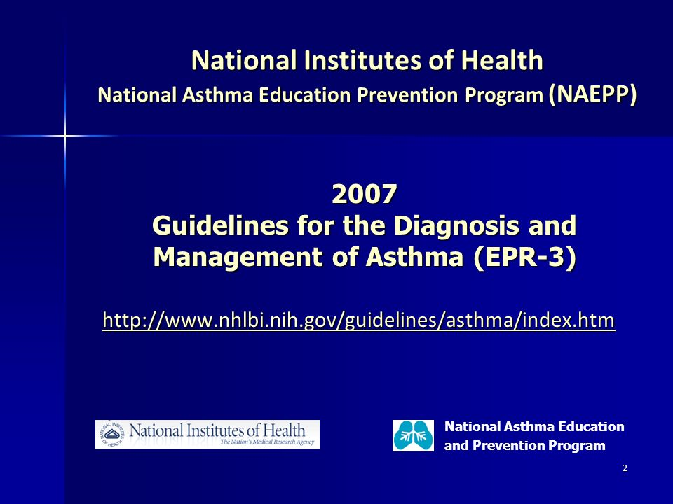 Guidelines for the Diagnosis and Management of Asthma (EPR-3)
