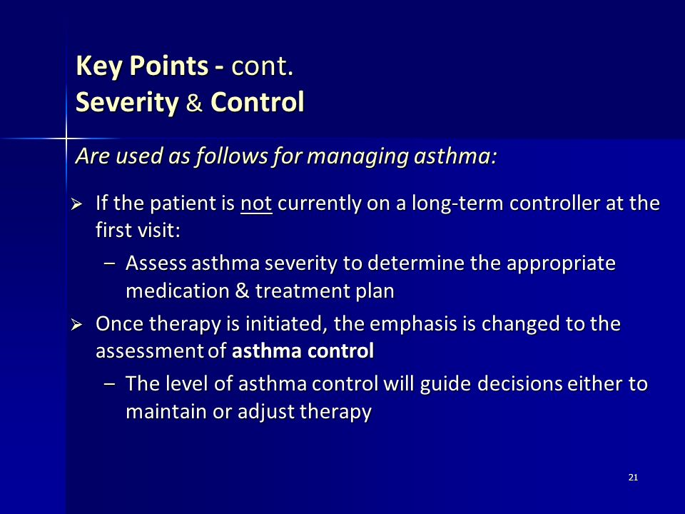 Key Points - cont. Severity & Control