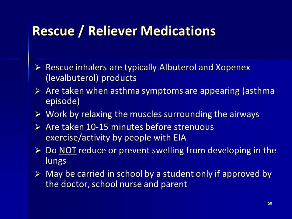 Rescue / Reliever Medications