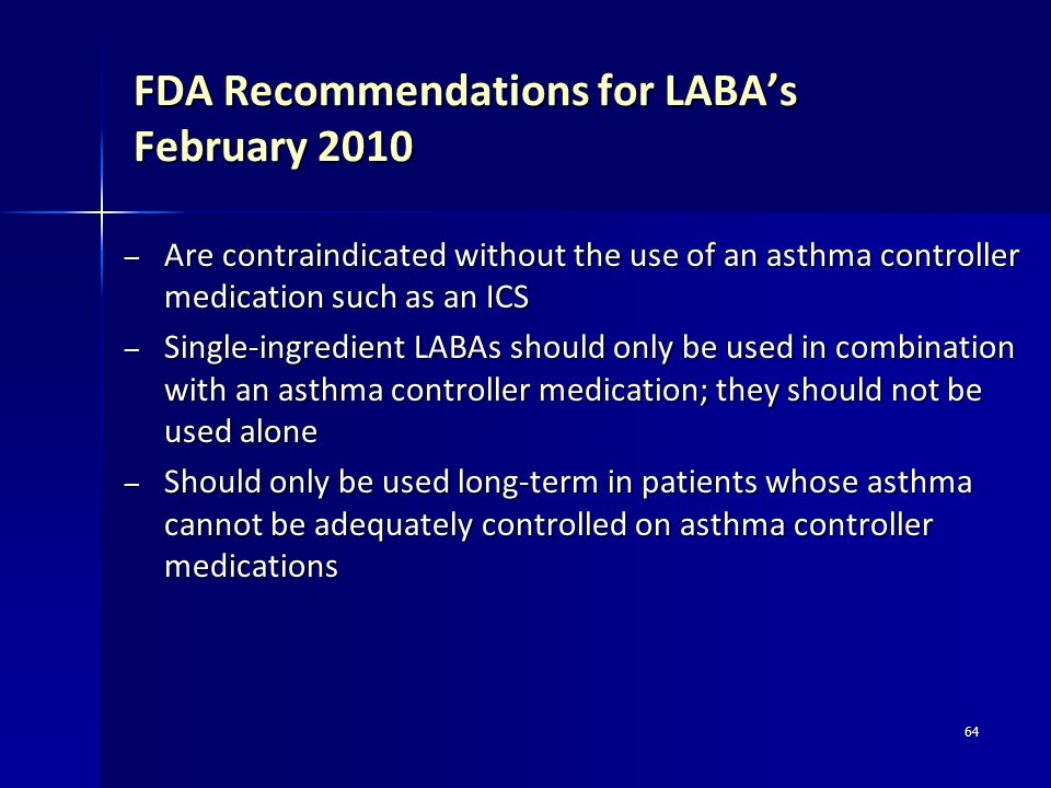 FDA Recommendations for LABA's February 2010