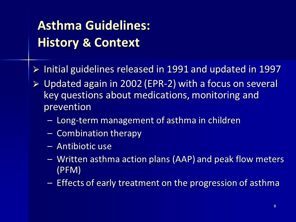 Asthma Guidelines: History & Context