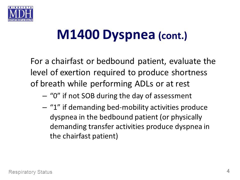 M1400 Dyspnea (cont.)