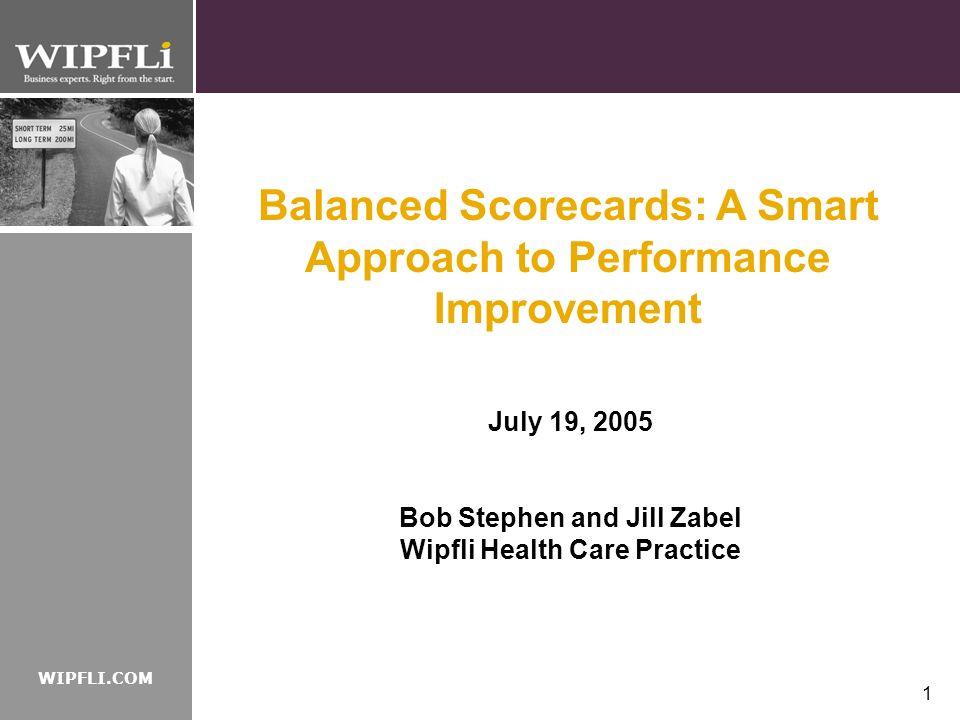 Balanced Scorecards: A Smart Approach to Performance Improvement