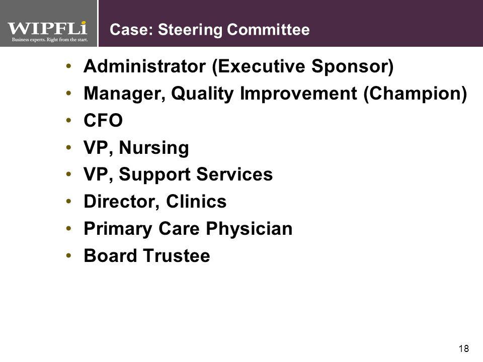 Case: Steering Committee