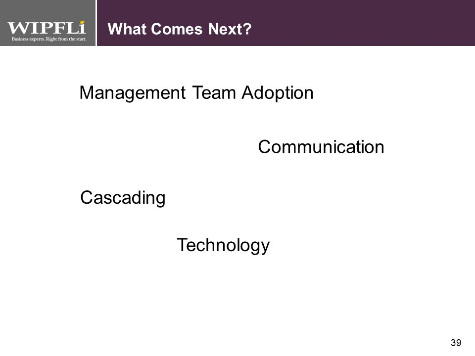 Management Team Adoption