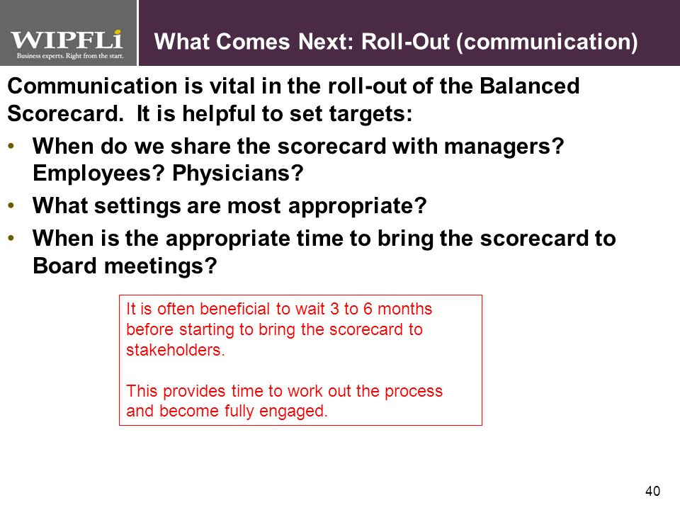 What Comes Next: Roll-Out (communication)