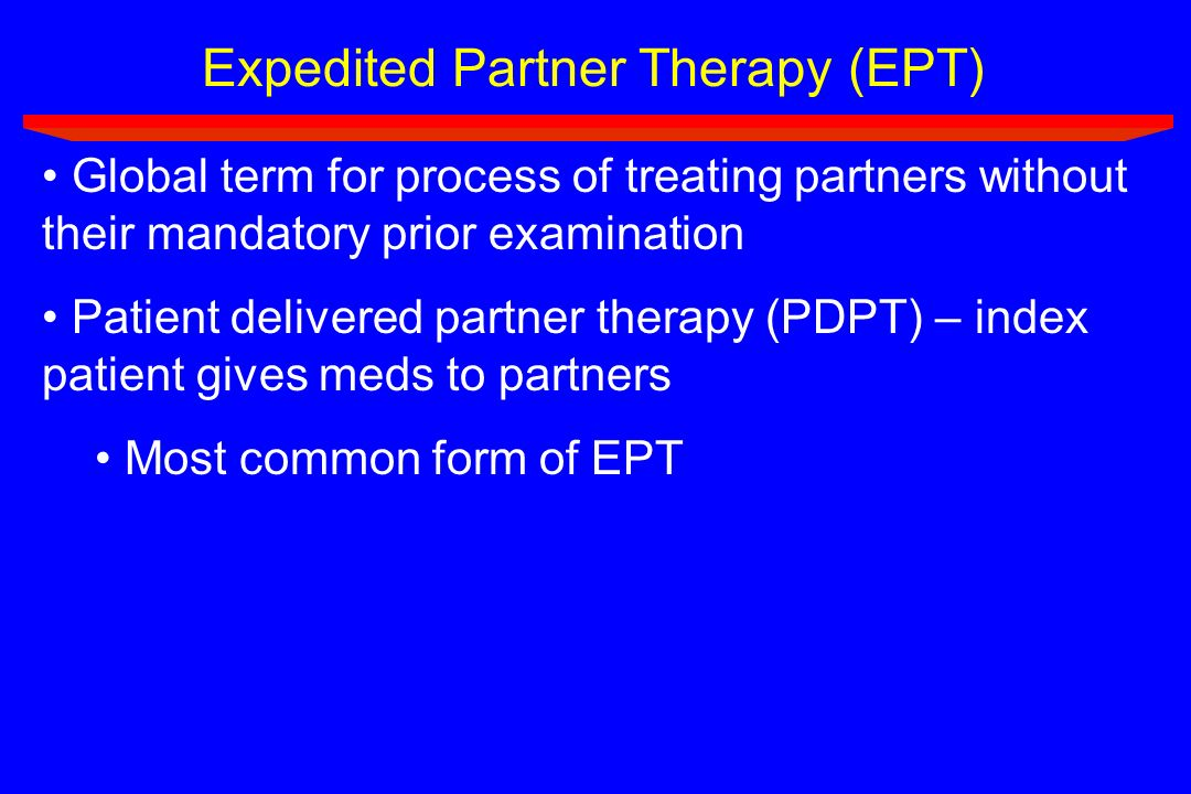 Expedited Partner Therapy (EPT)