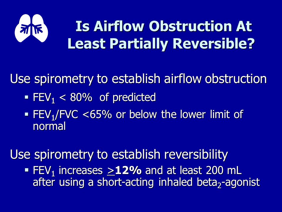 Is Airflow Obstruction At Least Partially Reversible