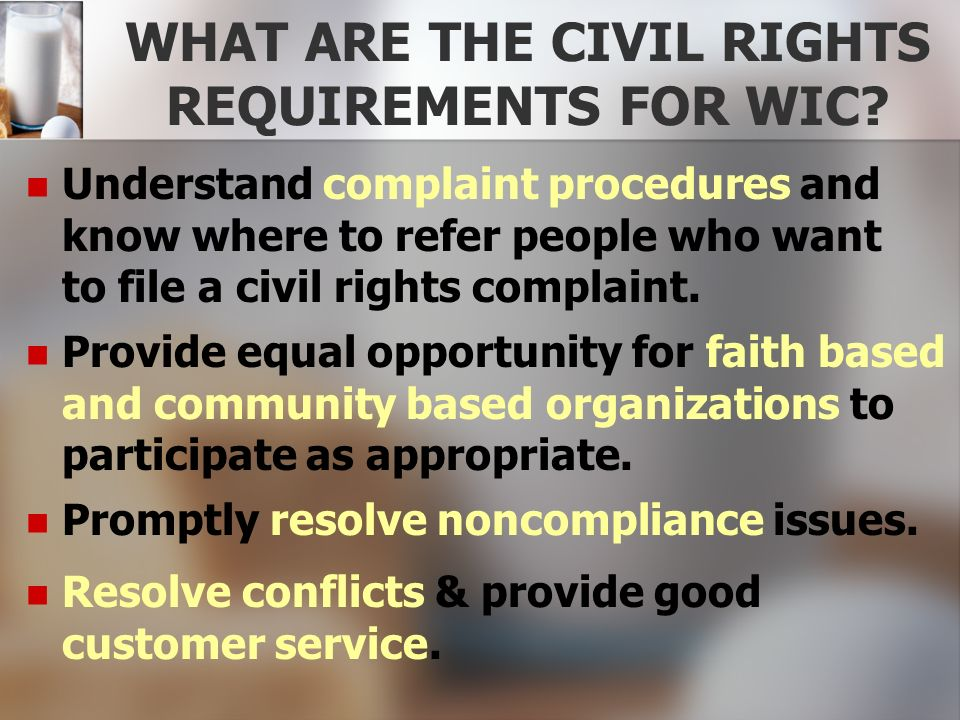 WHAT ARE THE CIVIL RIGHTS REQUIREMENTS FOR WIC
