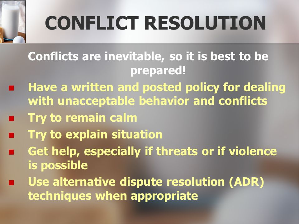Conflicts are inevitable, so it is best to be prepared!