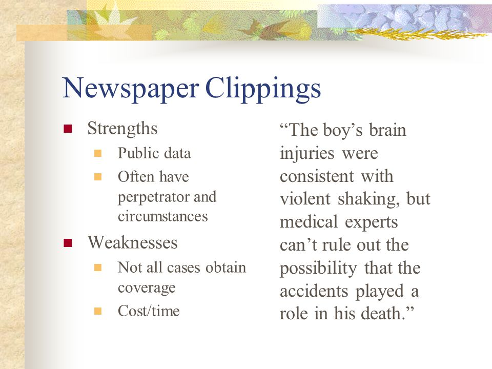 Newspaper Clippings Strengths