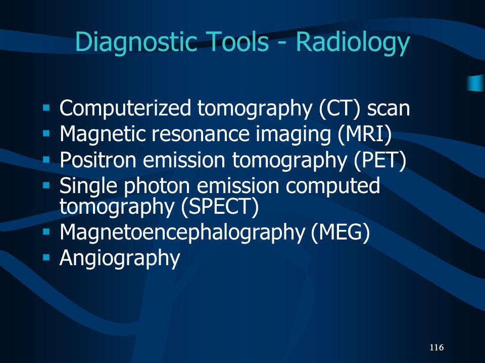 Diagnostic Tools - Radiology