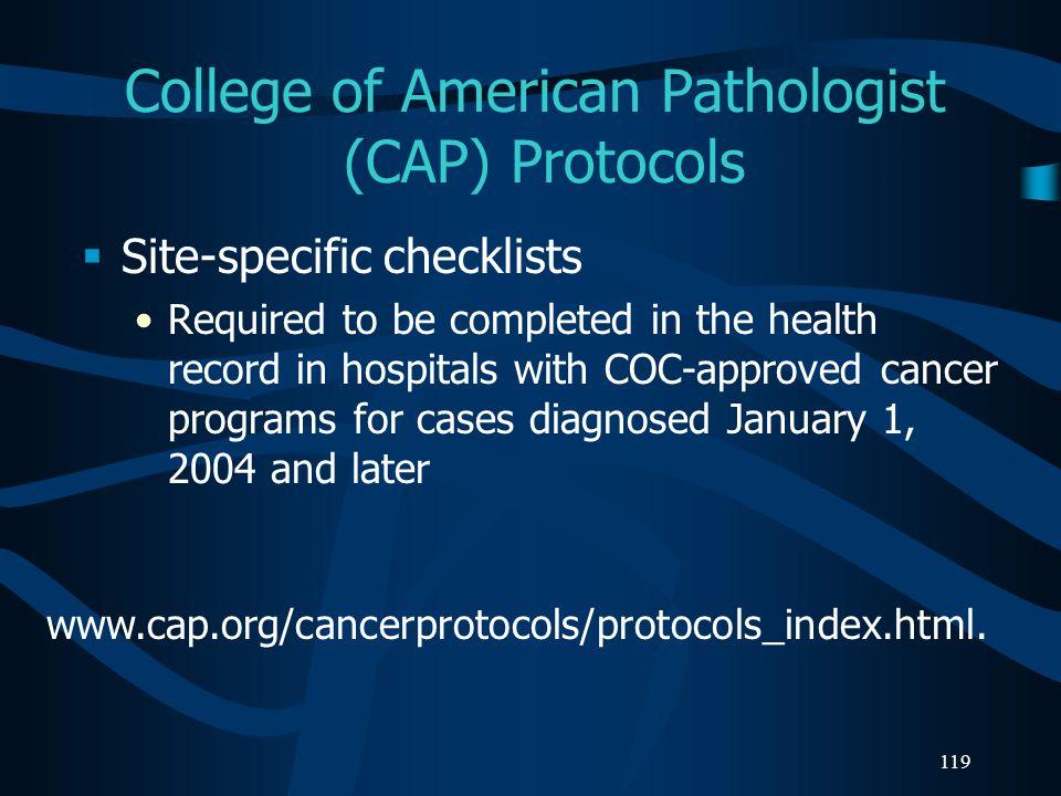 College of American Pathologist (CAP) Protocols
