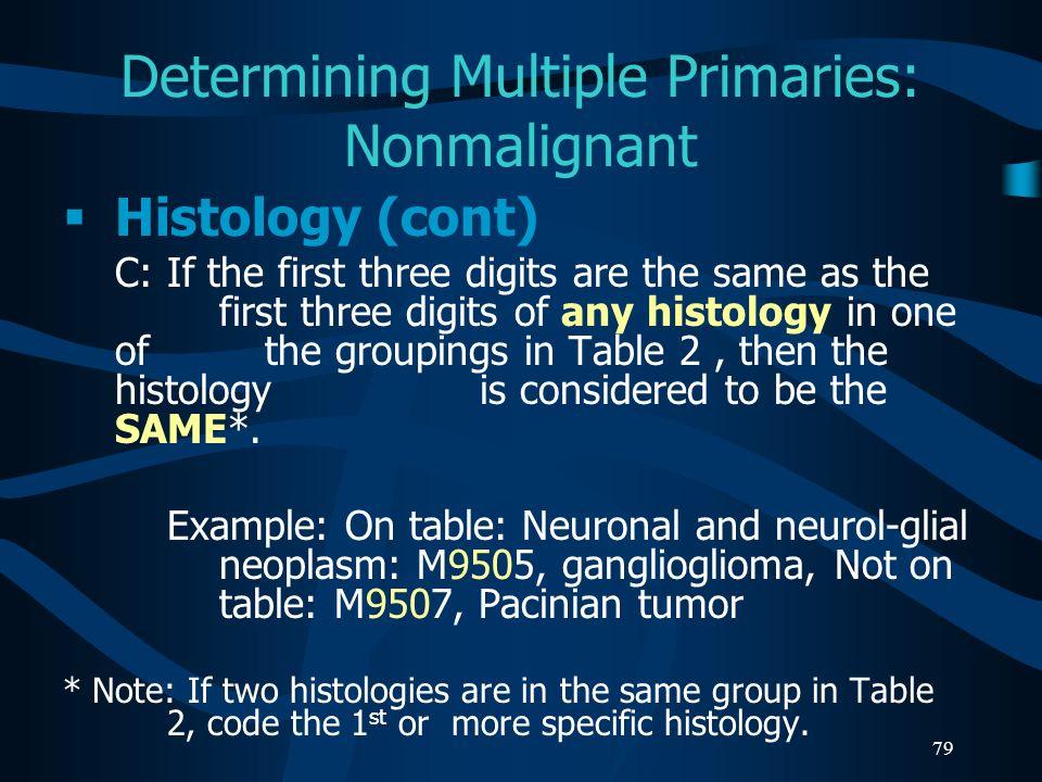 Determining Multiple Primaries: Nonmalignant