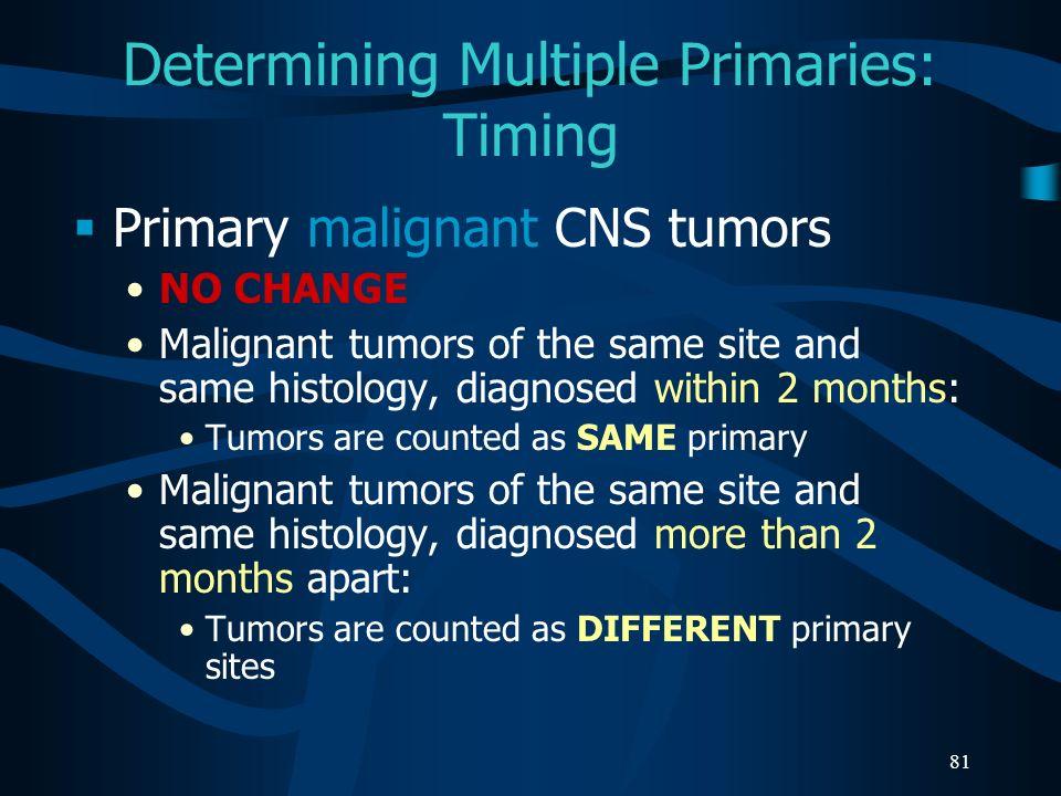 Determining Multiple Primaries: Timing