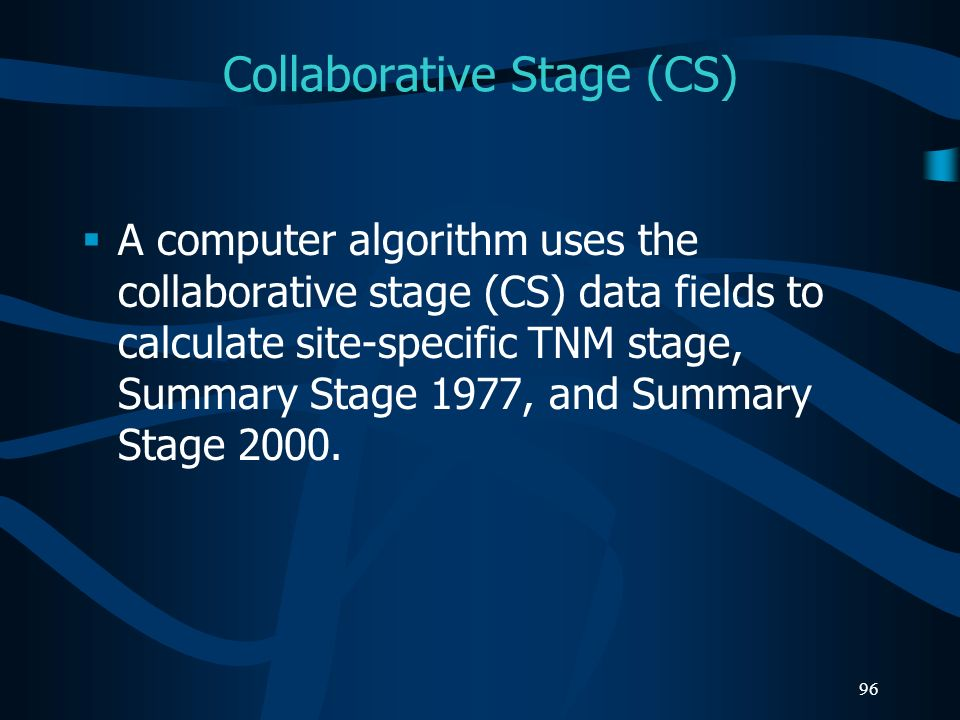 Collaborative Stage (CS)