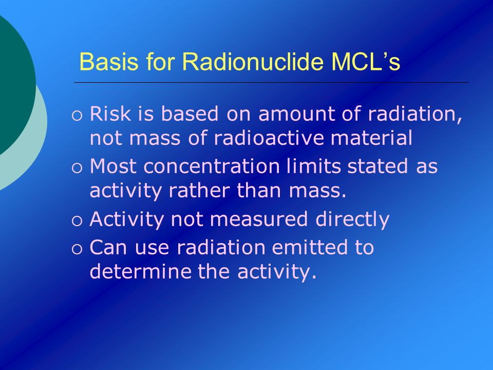 Basis for Radionuclide MCL's