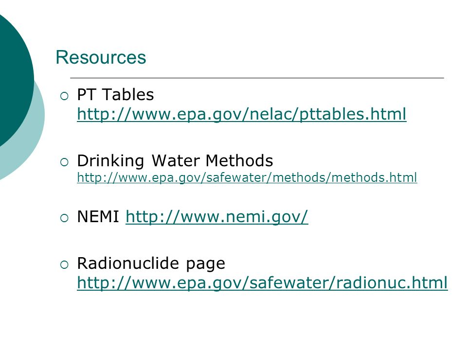 Resources PT Tables http://www.epa.gov/nelac/pttables.html