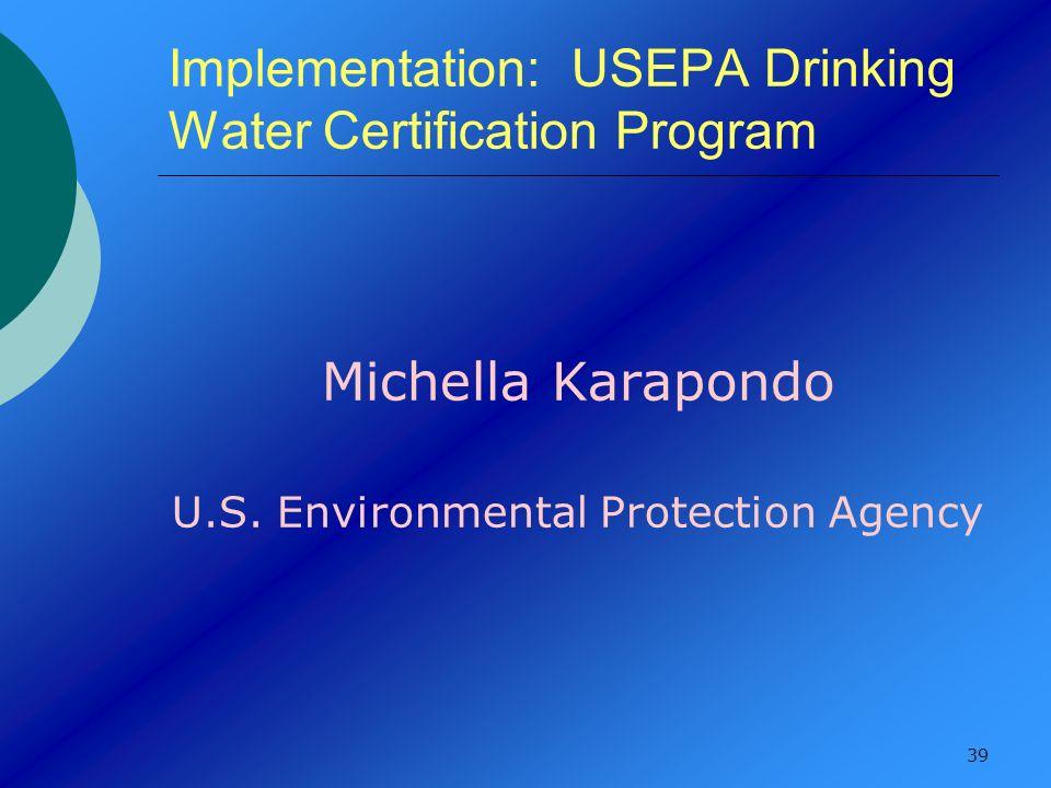 Implementation: USEPA Drinking Water Certification Program