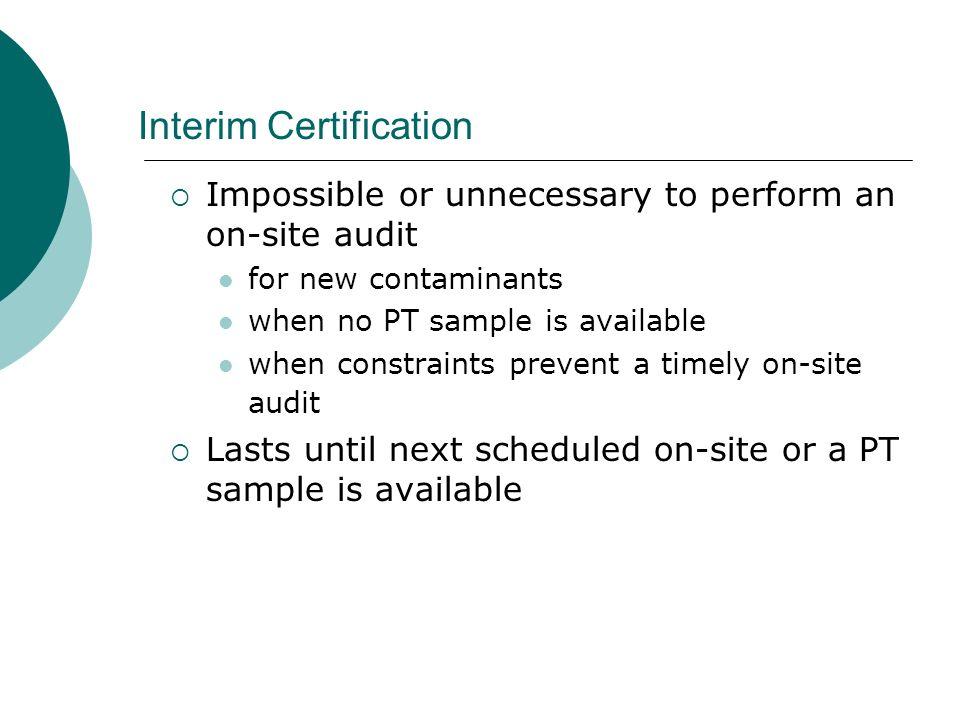 Interim Certification