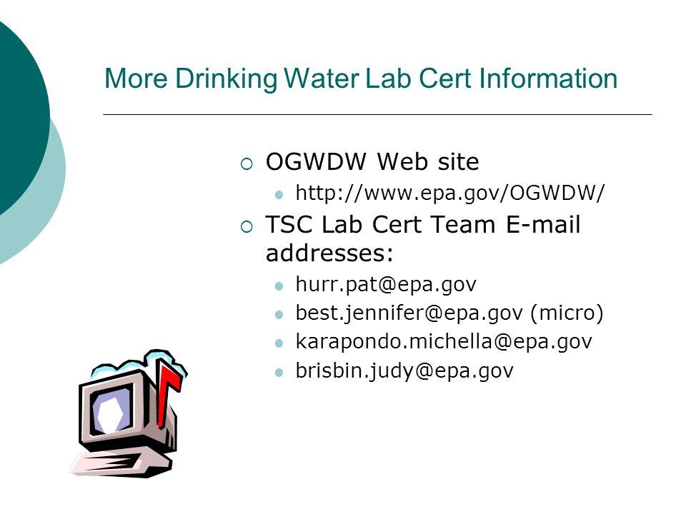 More Drinking Water Lab Cert Information