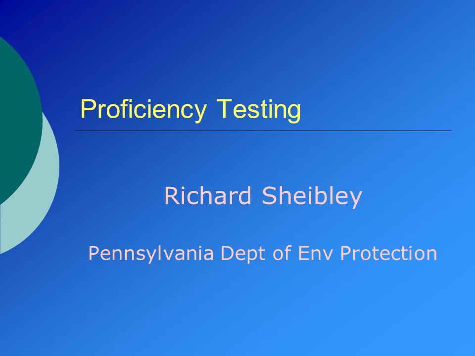 Richard Sheibley Pennsylvania Dept of Env Protection