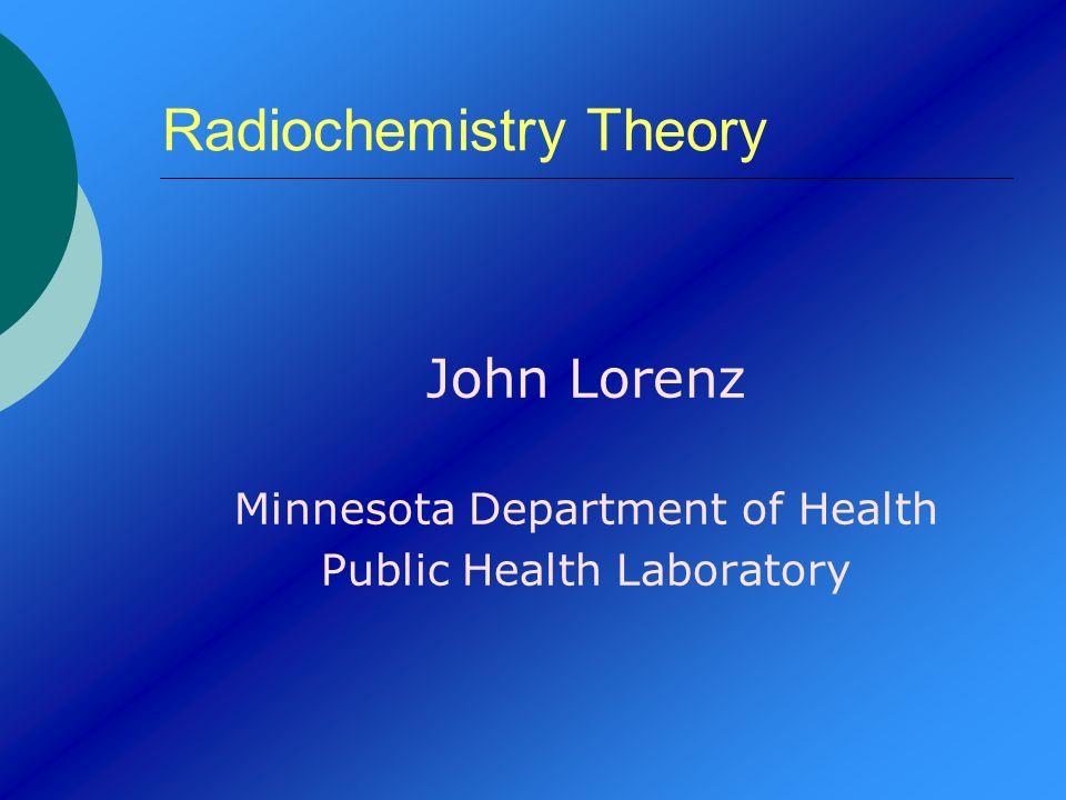 Radiochemistry Theory