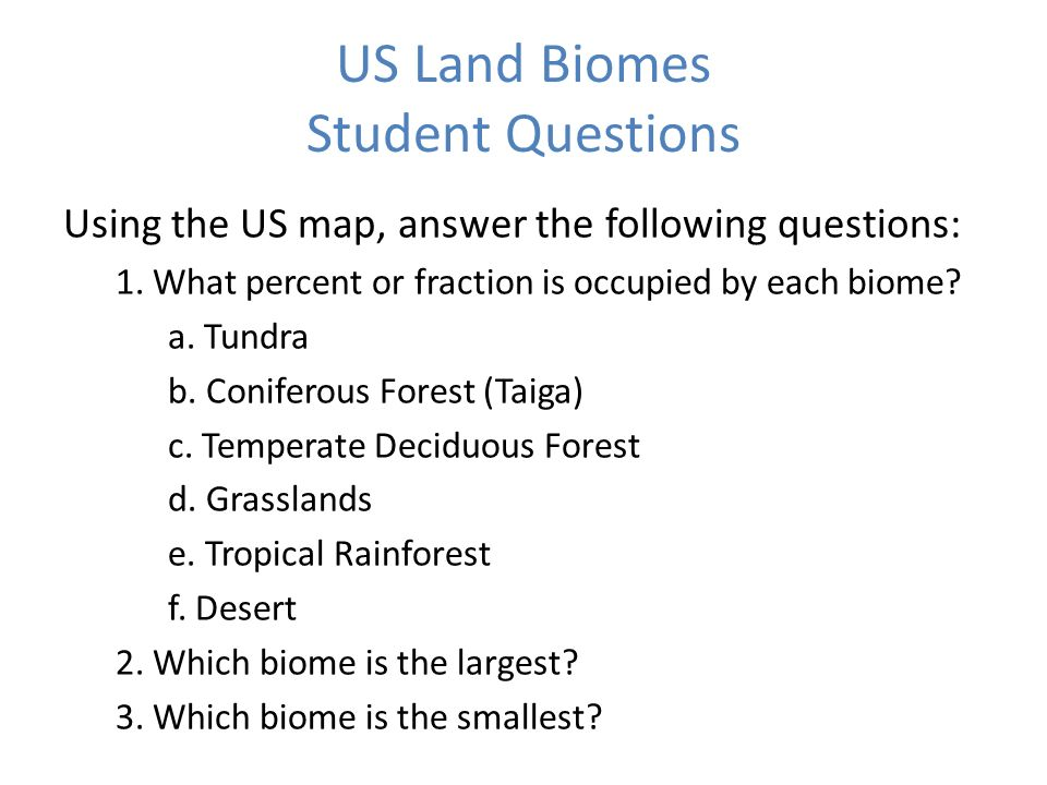6 Us Land Biomes Student Questions