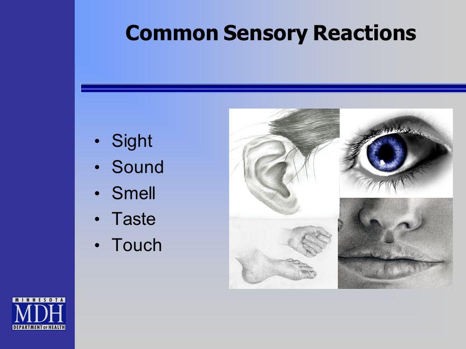 Common Sensory Reactions