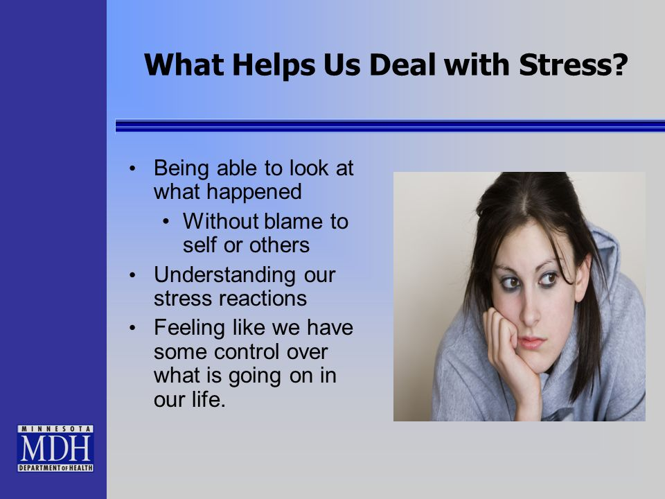What Helps Us Deal with Stress
