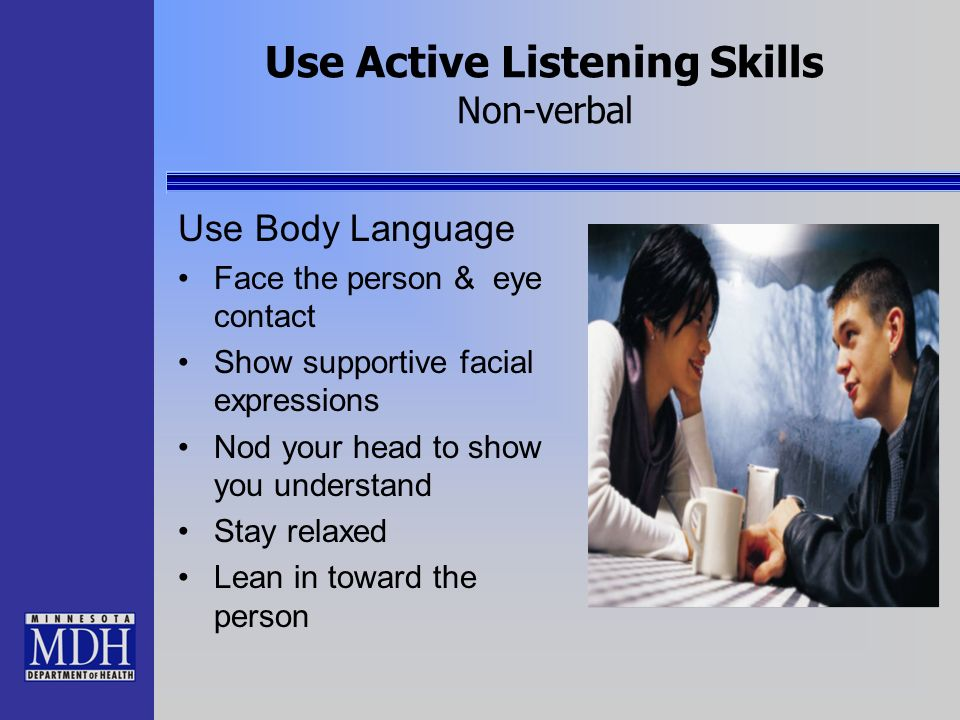 Use Active Listening Skills Non-verbal