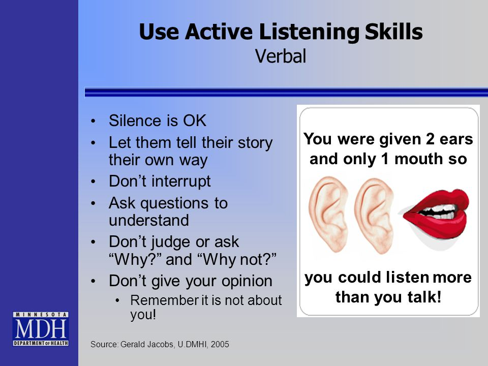 Use Active Listening Skills Verbal