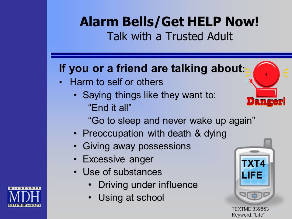 Alarm Bells/Get HELP Now! Talk with a Trusted Adult