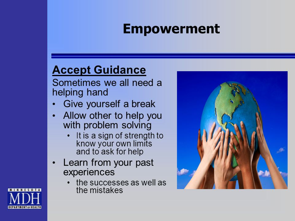 Empowerment Accept Guidance Sometimes we all need a helping hand
