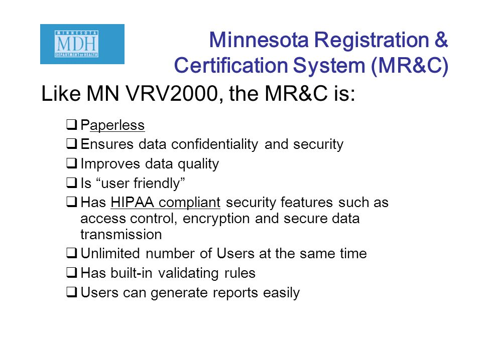 Minnesota Registration & Certification System (MR&C)