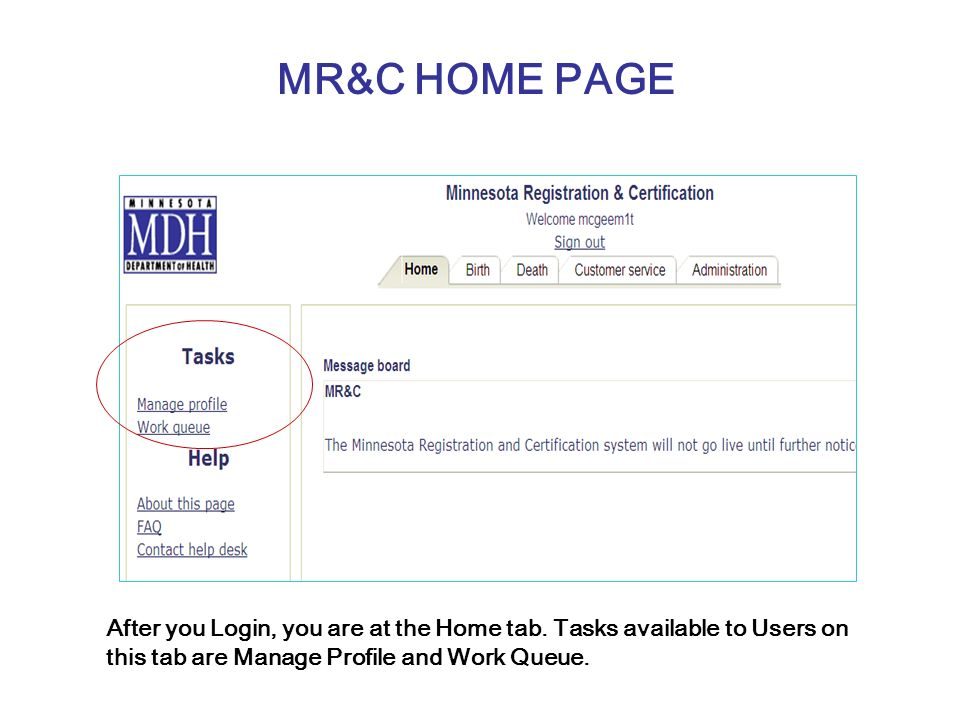 MR&C HOME PAGE After you Login, you are at the Home tab.