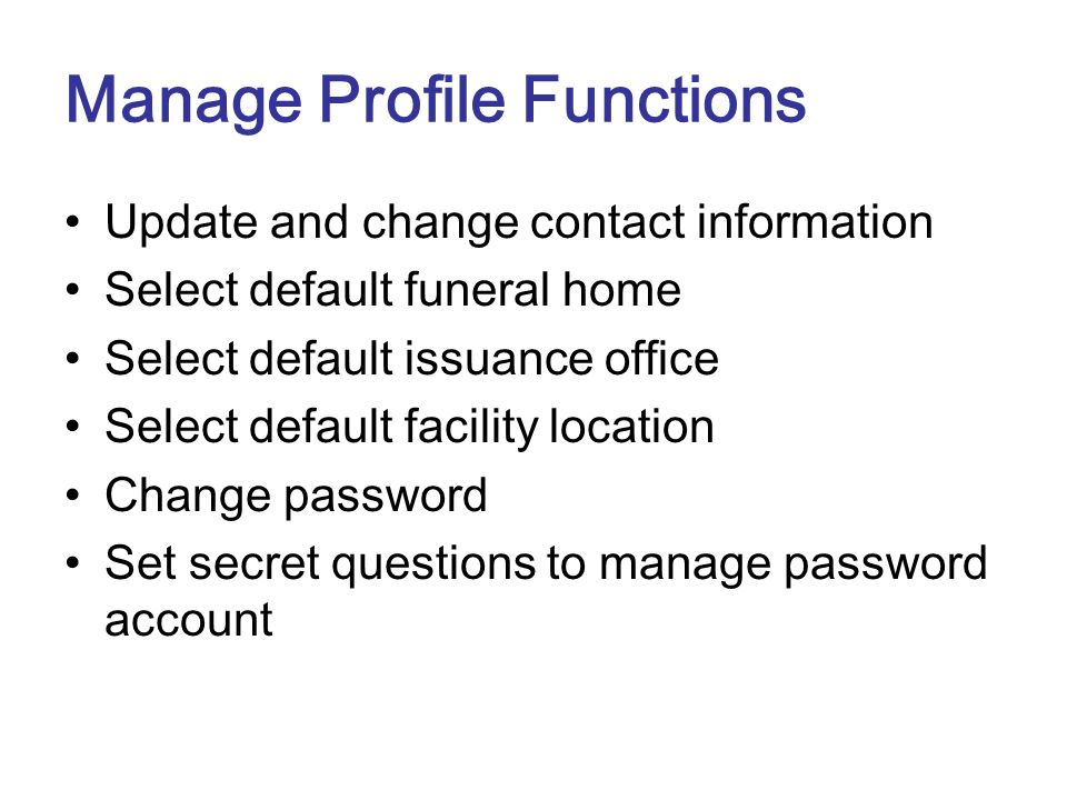 Manage Profile Functions