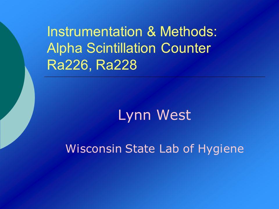 Instrumentation & Methods: Alpha Scintillation Counter Ra226, Ra228