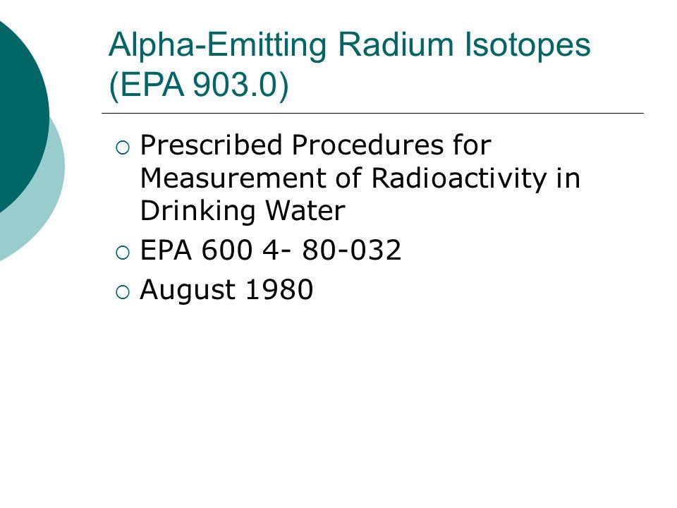 Alpha-Emitting Radium Isotopes (EPA 903.0)