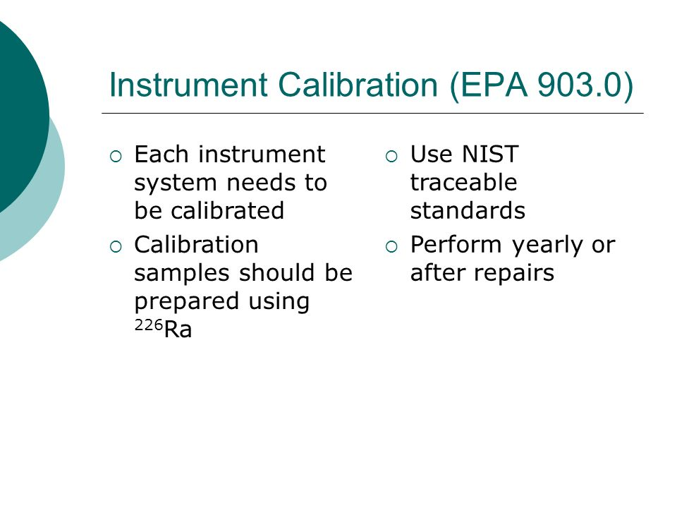 Instrument Calibration (EPA 903.0)