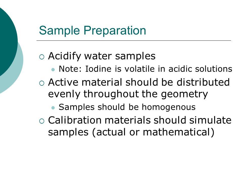Sample Preparation Acidify water samples