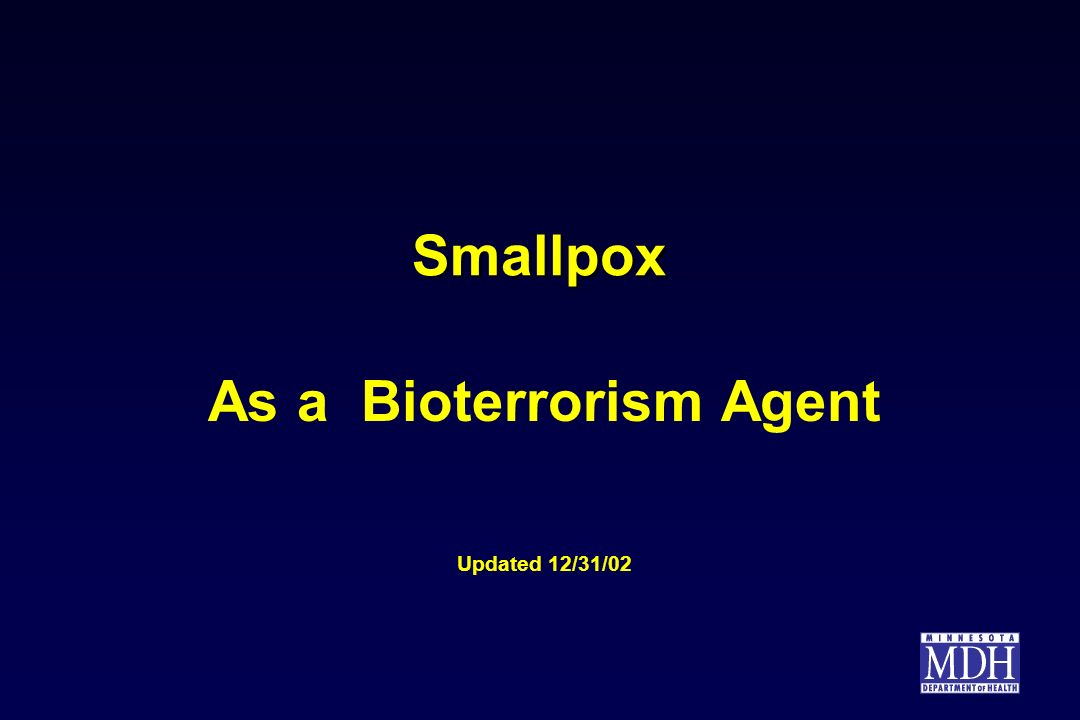 As a Bioterrorism Agent Updated 12/31/02