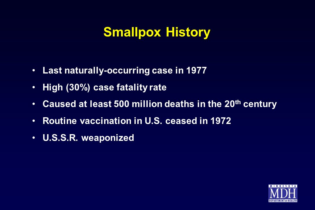 Smallpox History Last naturally-occurring case in 1977