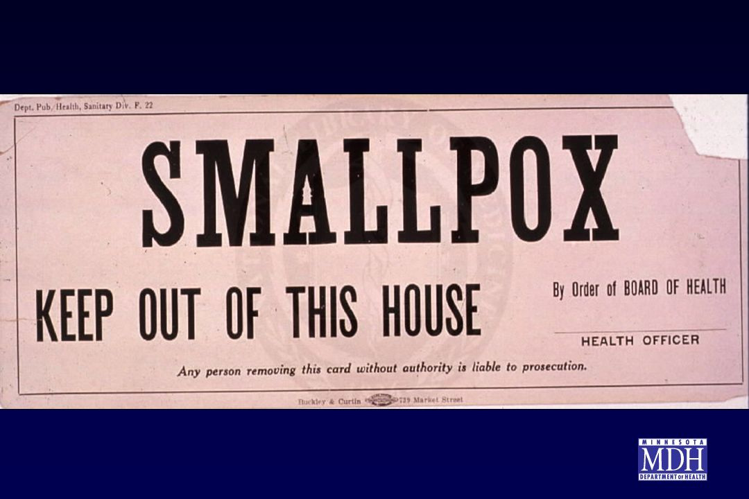 Preventing the spread of smallpox is a critical component of the infection control strategy.