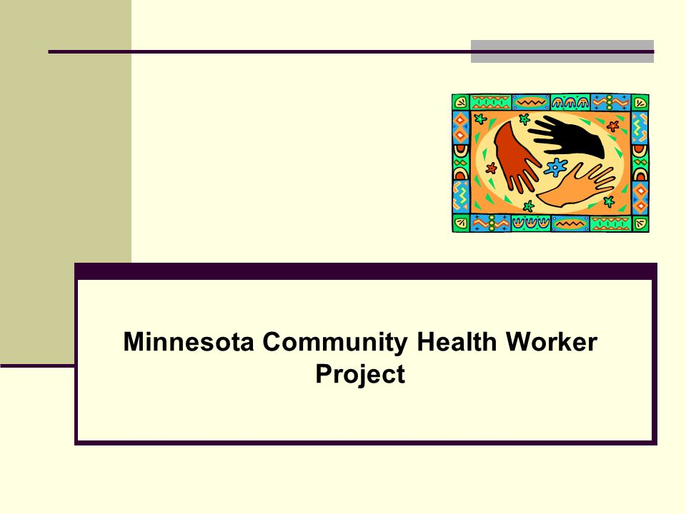 Minnesota Community Health Worker Project