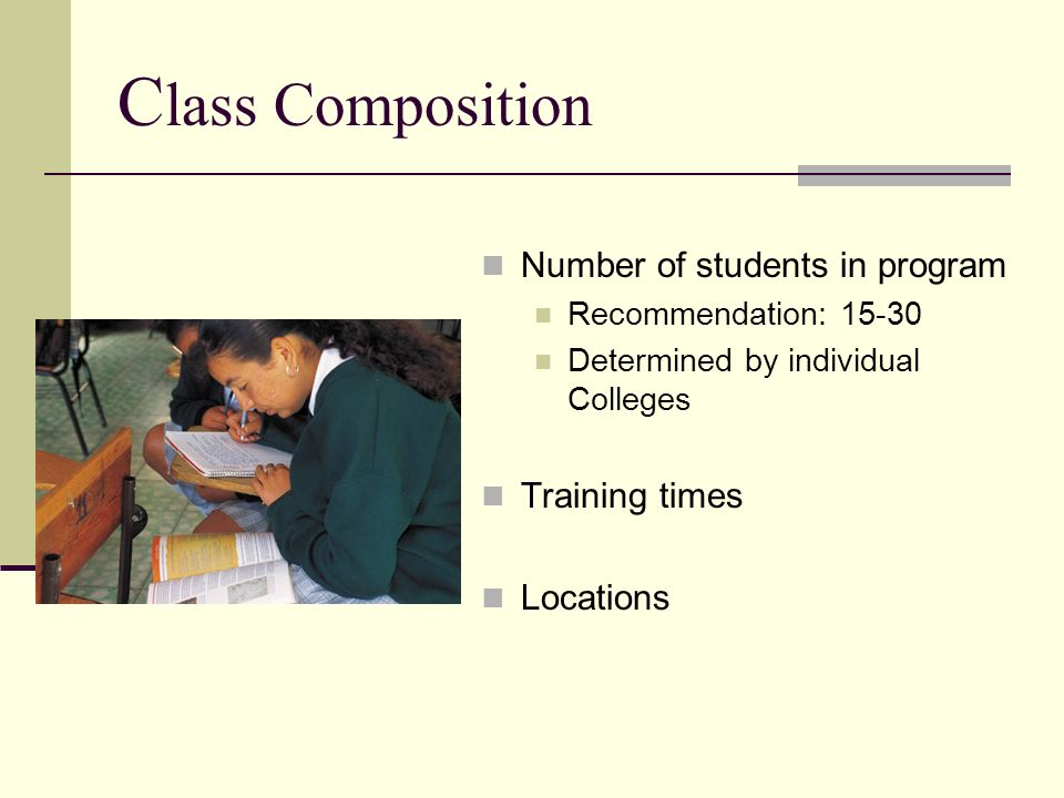 Class Composition Number of students in program Training times