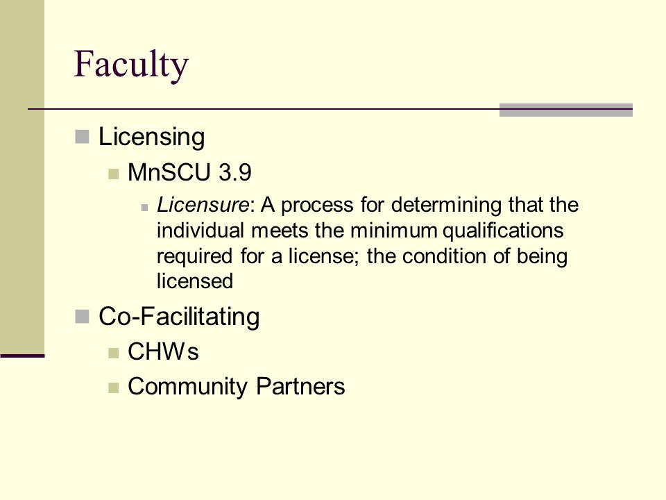 Faculty Licensing Co-Facilitating MnSCU 3.9 CHWs Community Partners