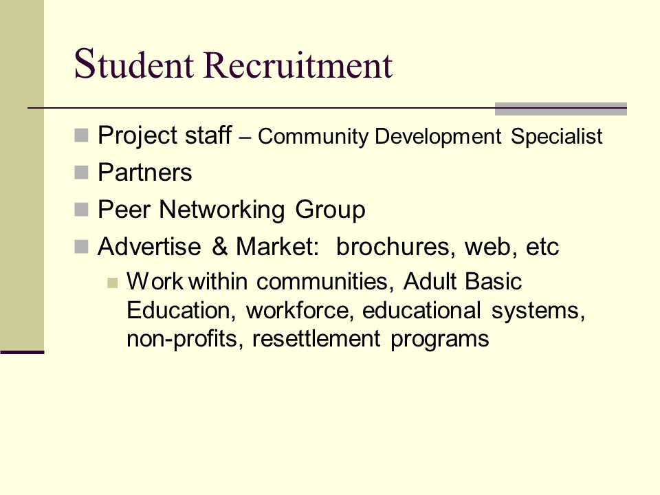 Student Recruitment Project staff – Community Development Specialist