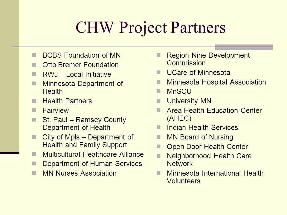 CHW Project Partners BCBS Foundation of MN Otto Bremer Foundation
